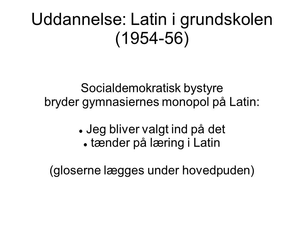 Uddannelse: Latin i grundskolen (1954-56)
