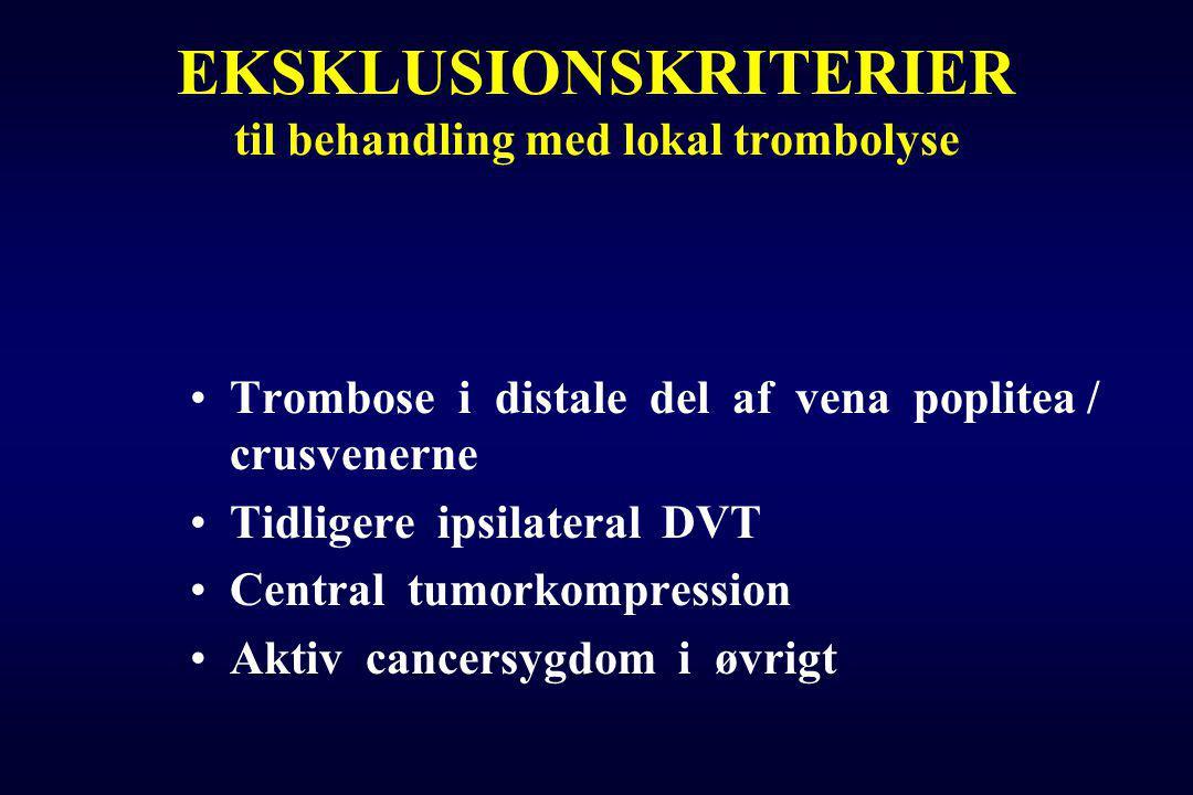 EKSKLUSIONSKRITERIER til behandling med lokal trombolyse