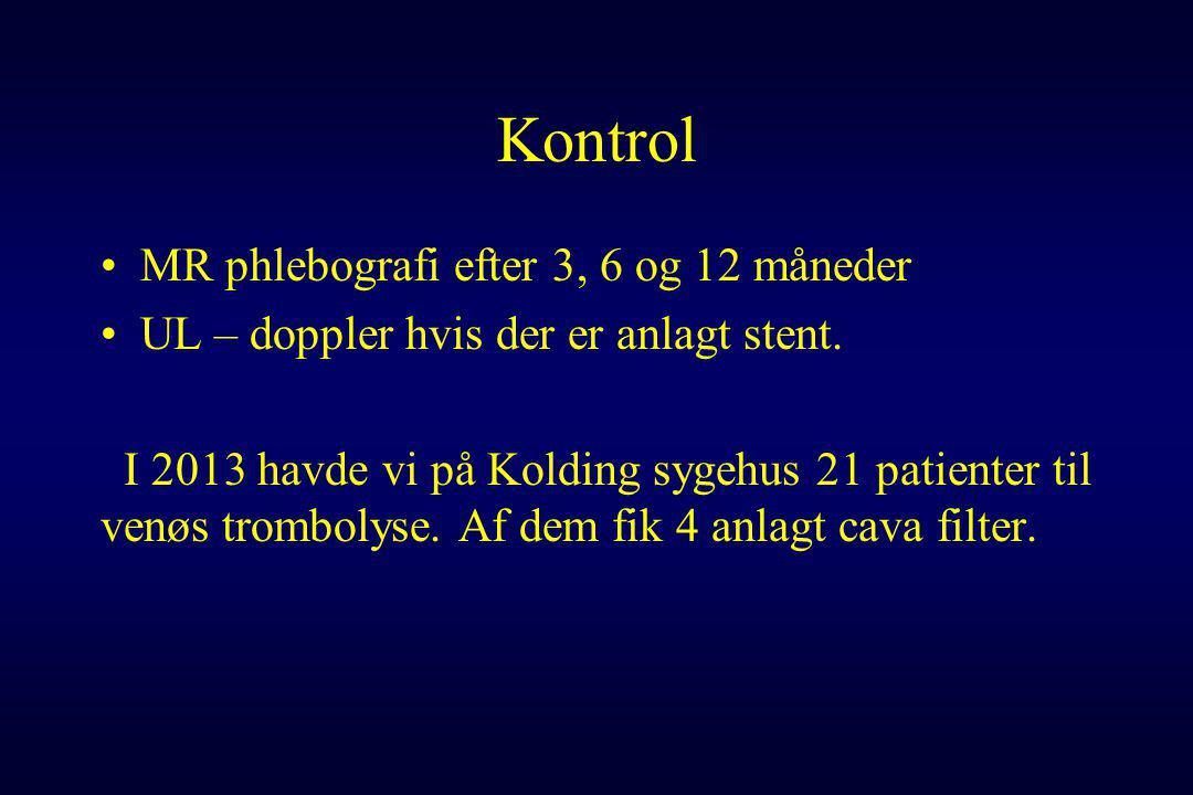 Kontrol MR phlebografi efter 3, 6 og 12 måneder