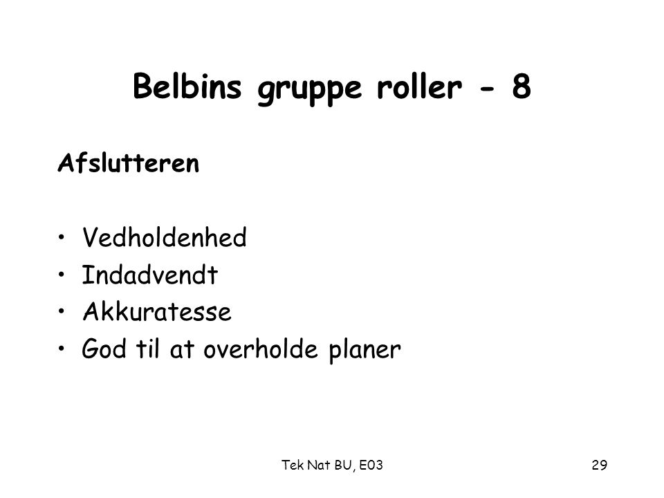 Belbins gruppe roller - 8