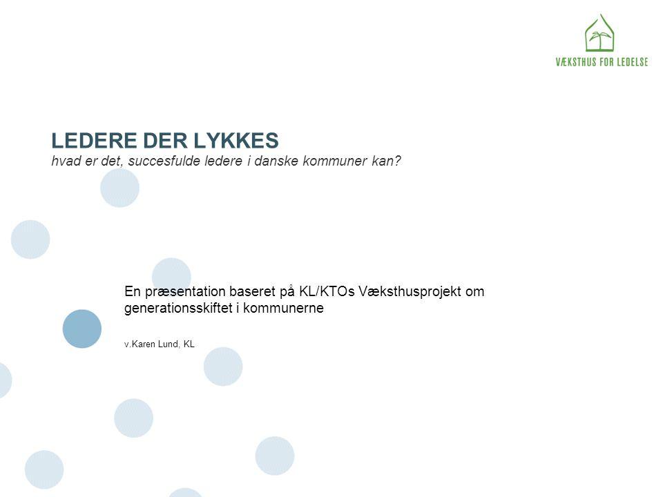 LEDERE DER LYKKES hvad er det, succesfulde ledere i danske kommuner kan