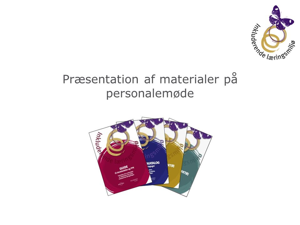 Præsentation af materialer på personalemøde