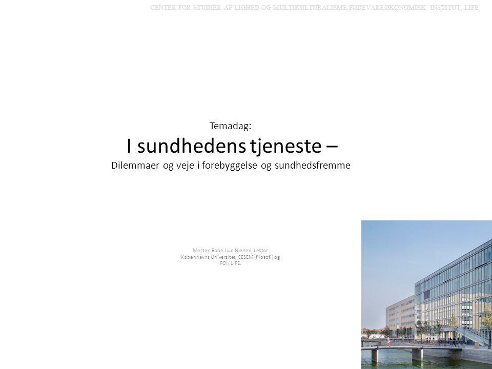 CENTER FOR STUDIER AF LIGHED OG MULTIKULTURALISME/FØDEVAREØKONOMISK INSTITUT, LIFE