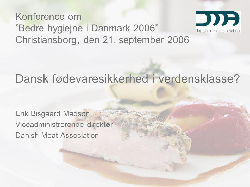 Dansk fødevaresikkerhed i verdensklasse