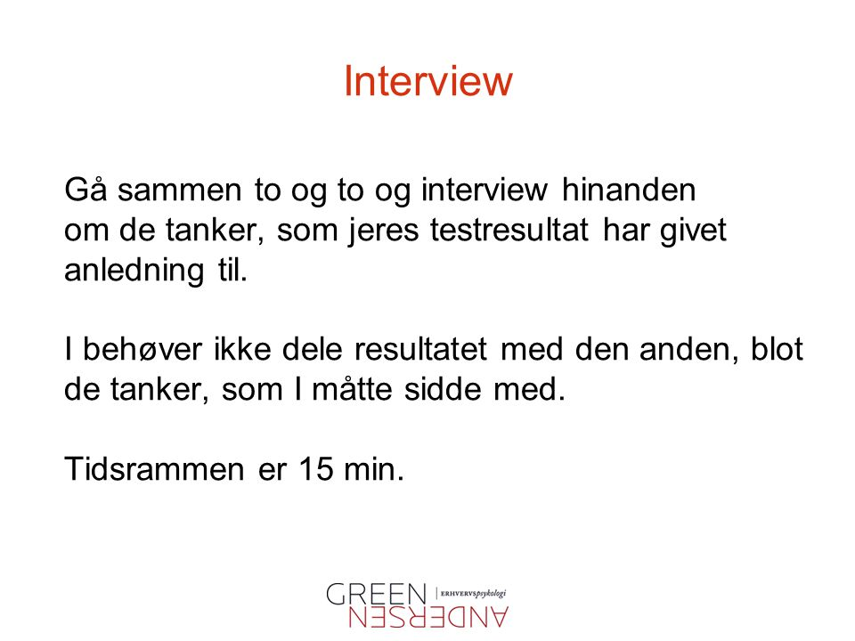 Interview Gå sammen to og to og interview hinanden