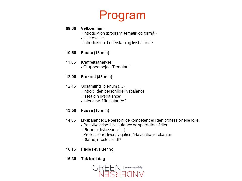 Program 09:30 Velkommen - Introduktion (program, tematik og formål)