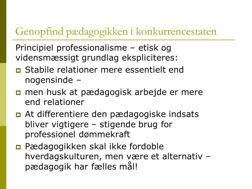 Genopfind pædagogikken i konkurrencestaten