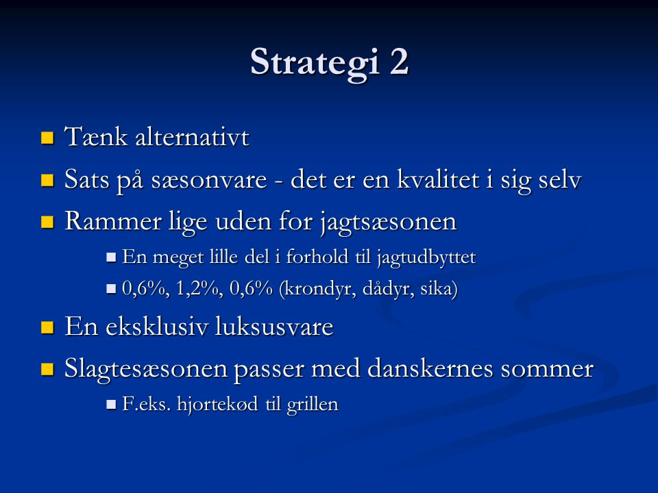 Strategi 2 Tænk alternativt