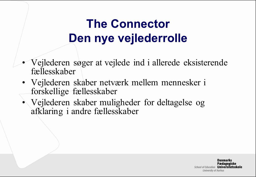 The Connector Den nye vejlederrolle