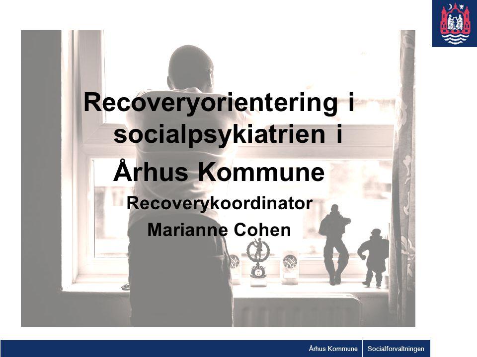 Recoveryorientering i socialpsykiatrien i