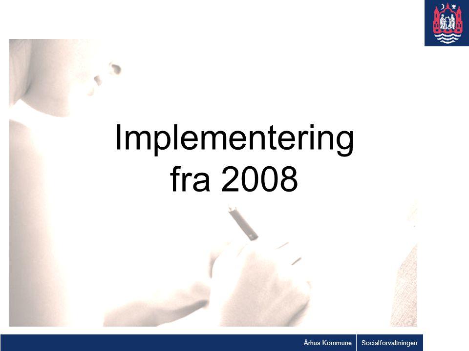 Implementering fra 2008