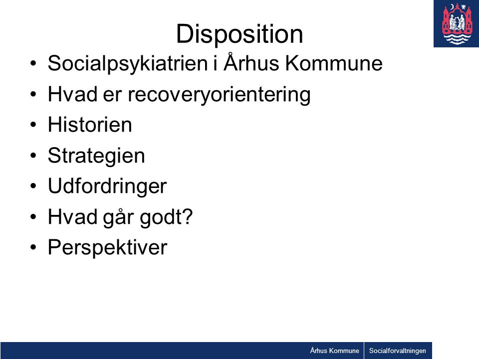 Disposition Socialpsykiatrien i Århus Kommune