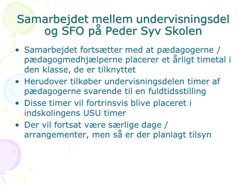 Samarbejdet mellem undervisningsdel og SFO på Peder Syv Skolen