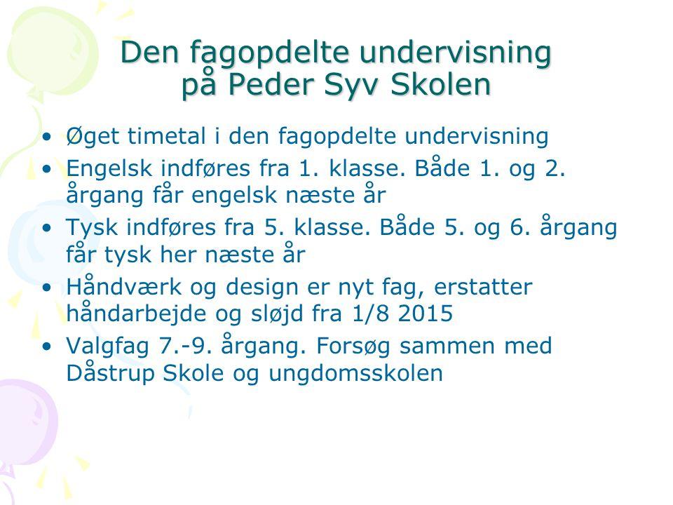 Den fagopdelte undervisning på Peder Syv Skolen