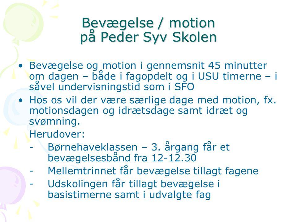 Bevægelse / motion på Peder Syv Skolen