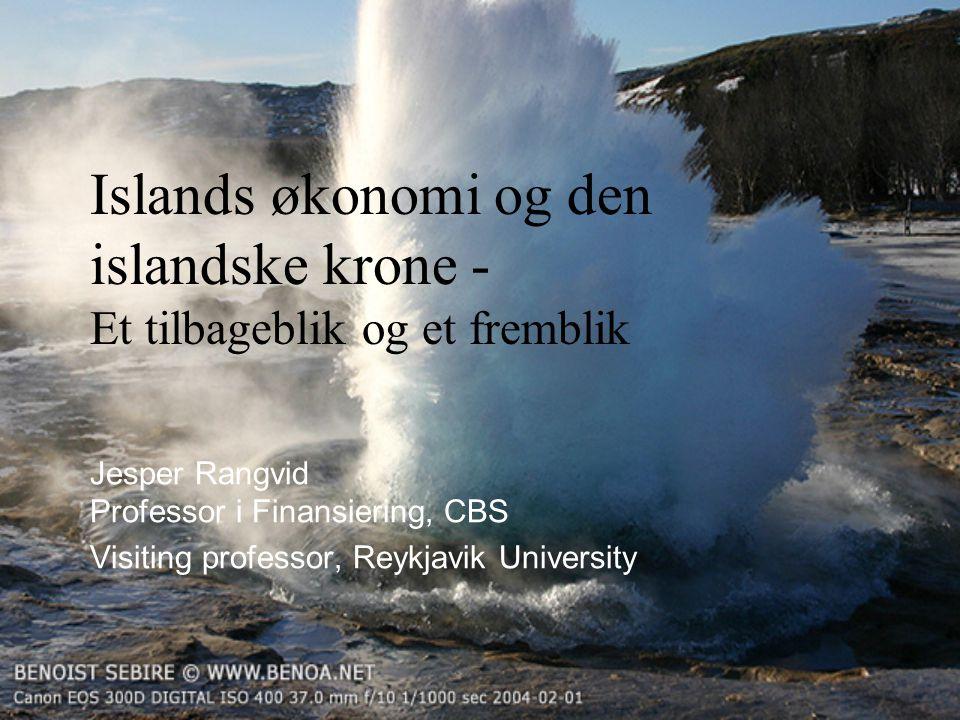 Islands økonomi og den islandske krone - Et tilbageblik og et fremblik