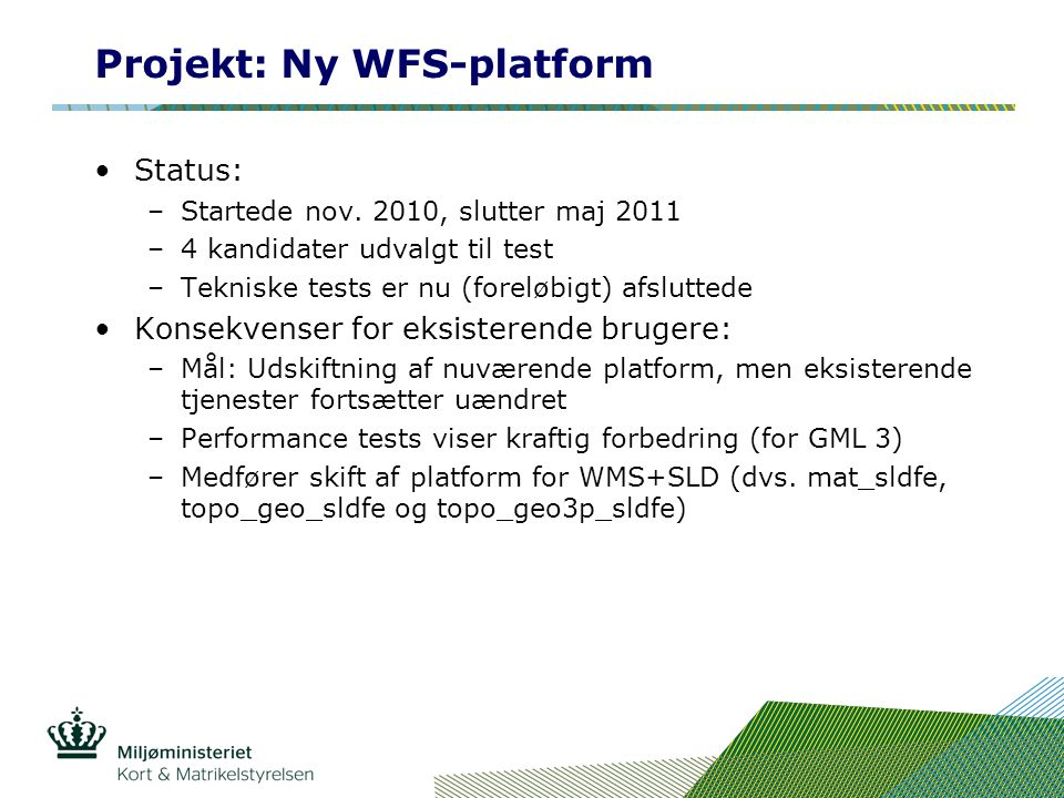 Projekt: Ny WFS-platform