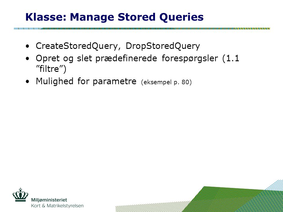 Klasse: Manage Stored Queries