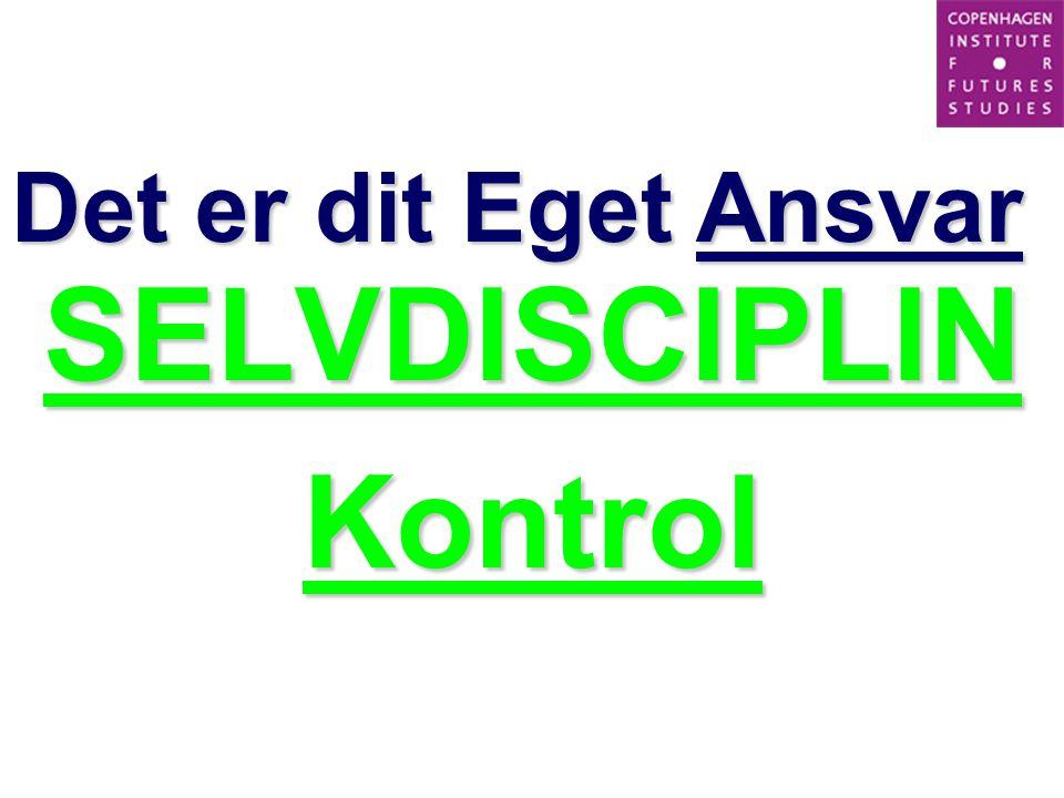 SELVDISCIPLIN Kontrol