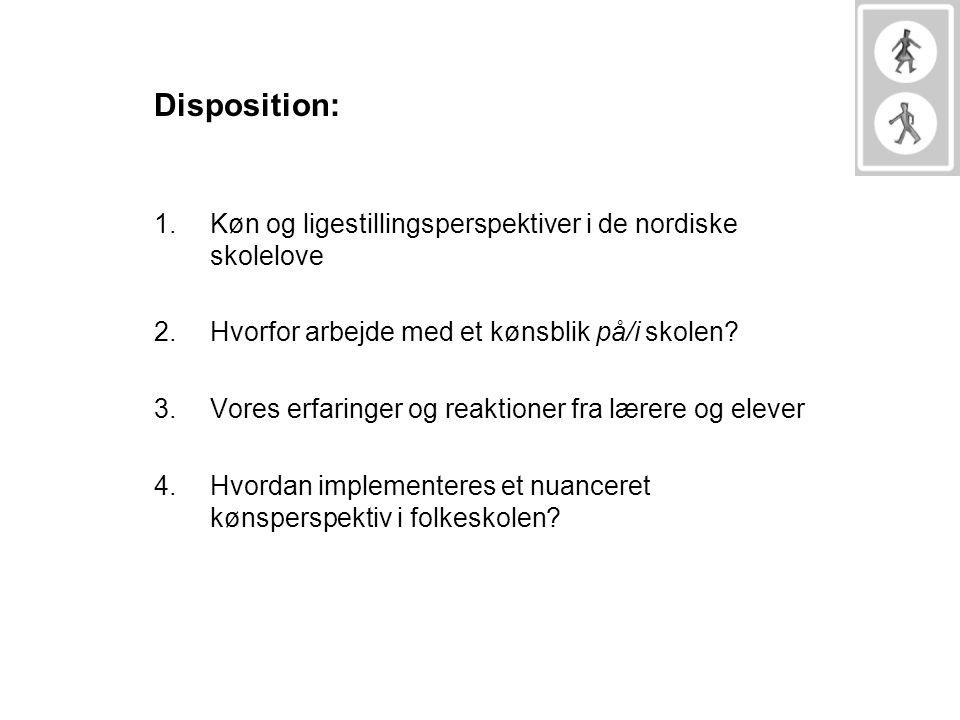 Disposition: Køn og ligestillingsperspektiver i de nordiske skolelove