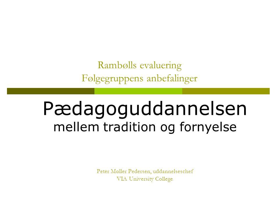 Rambølls evaluering Følgegruppens anbefalinger