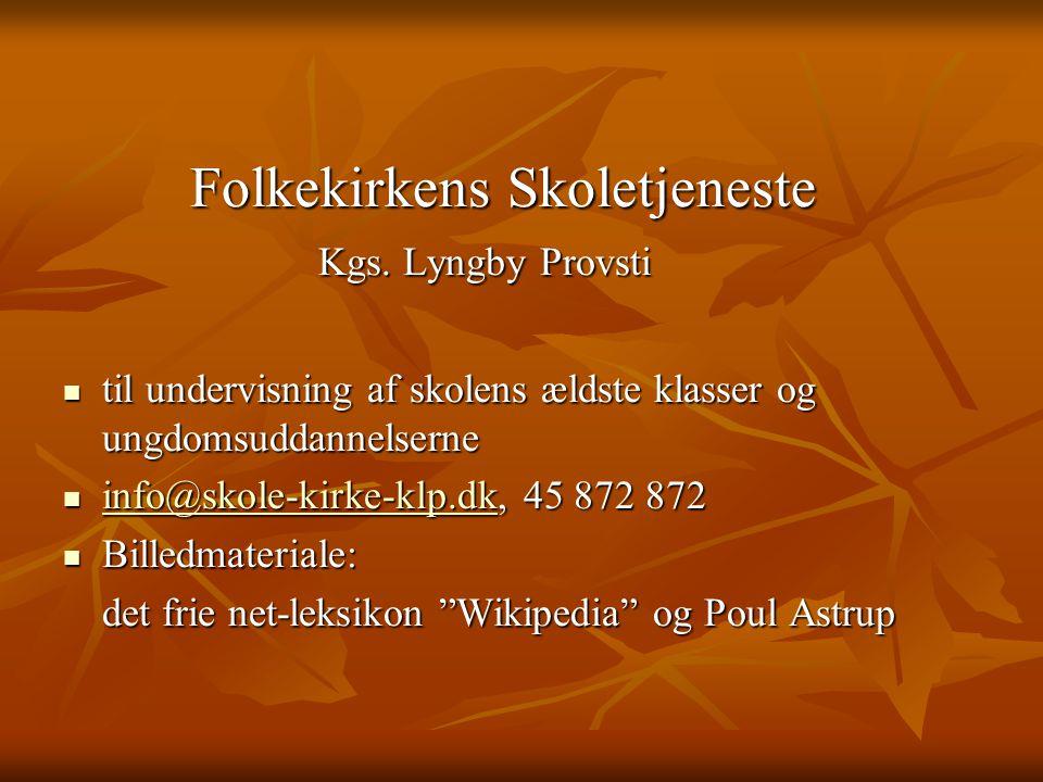 Folkekirkens Skoletjeneste Kgs. Lyngby Provsti