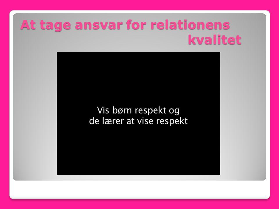 At tage ansvar for relationens kvalitet