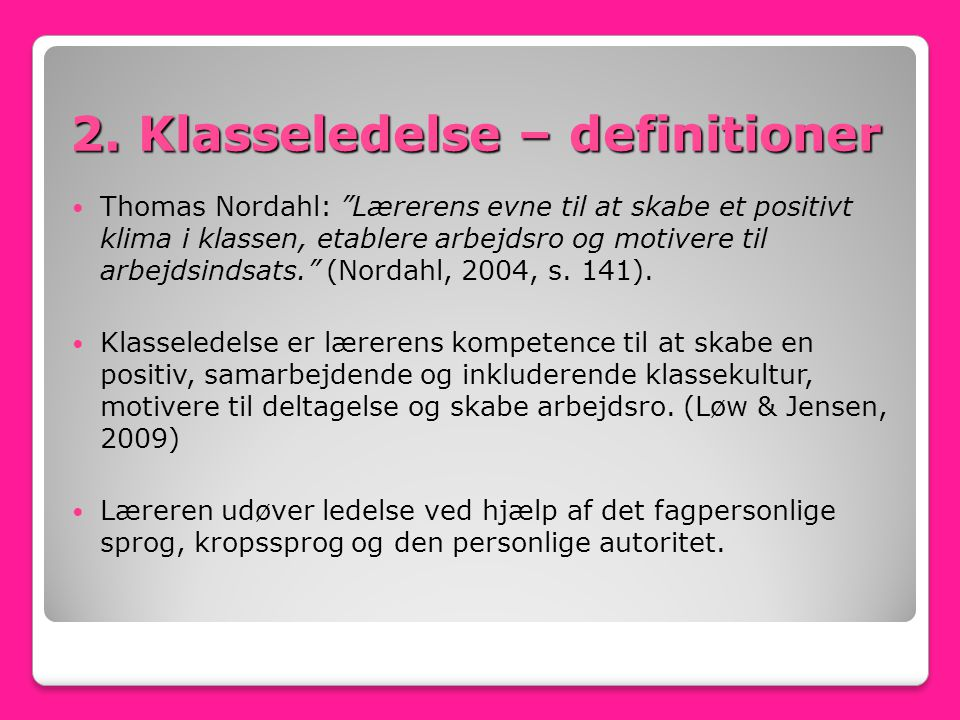 2. Klasseledelse – definitioner
