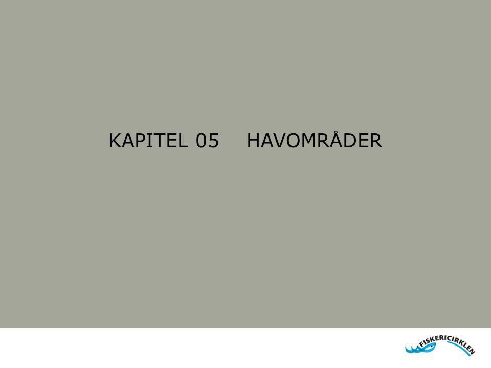 KAPITEL 05 HAVOMRÅDER