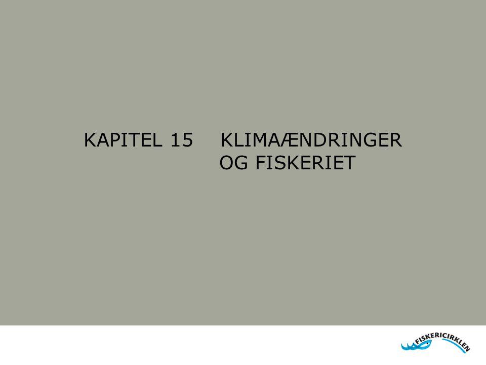KAPITEL 15 KLIMAÆNDRINGER