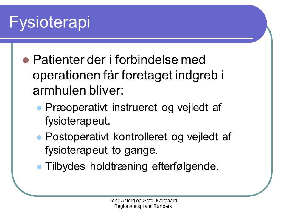 Lene Asferg og Grete Kærgaard Regionshospitalet Randers