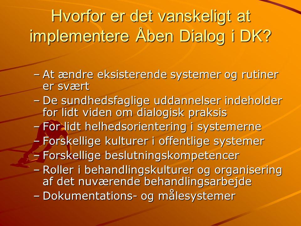 Hvorfor er det vanskeligt at implementere Åben Dialog i DK