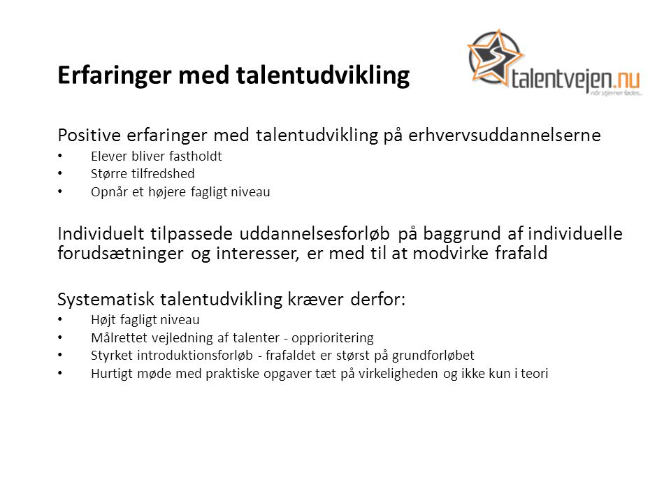 Erfaringer med talentudvikling