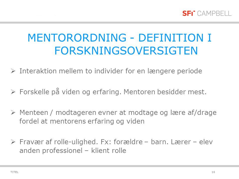 MENTORORDNING - DEFINITION I FORSKNINGSOVERSIGTEN