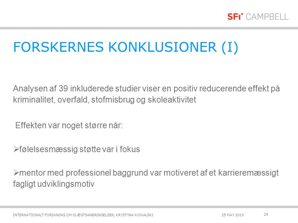 FORSKERNES KONKLUSIONER (I)