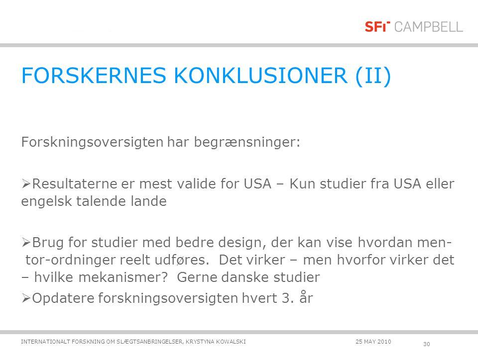 FORSKERNES KONKLUSIONER (II)