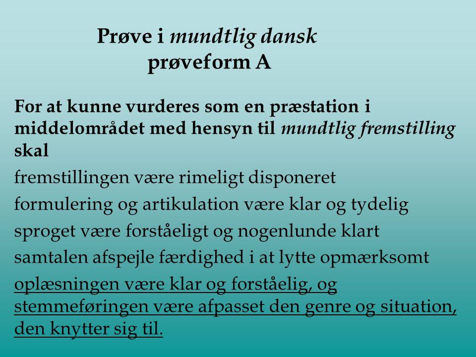 Prøve i mundtlig dansk prøveform A