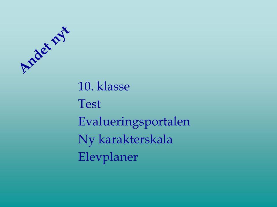 Andet nyt 10. klasse Test Evalueringsportalen Ny karakterskala