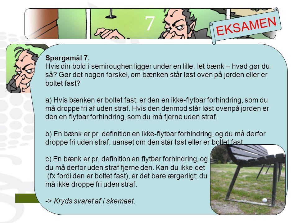 7 EKSAMEN. Spørgsmål 7.