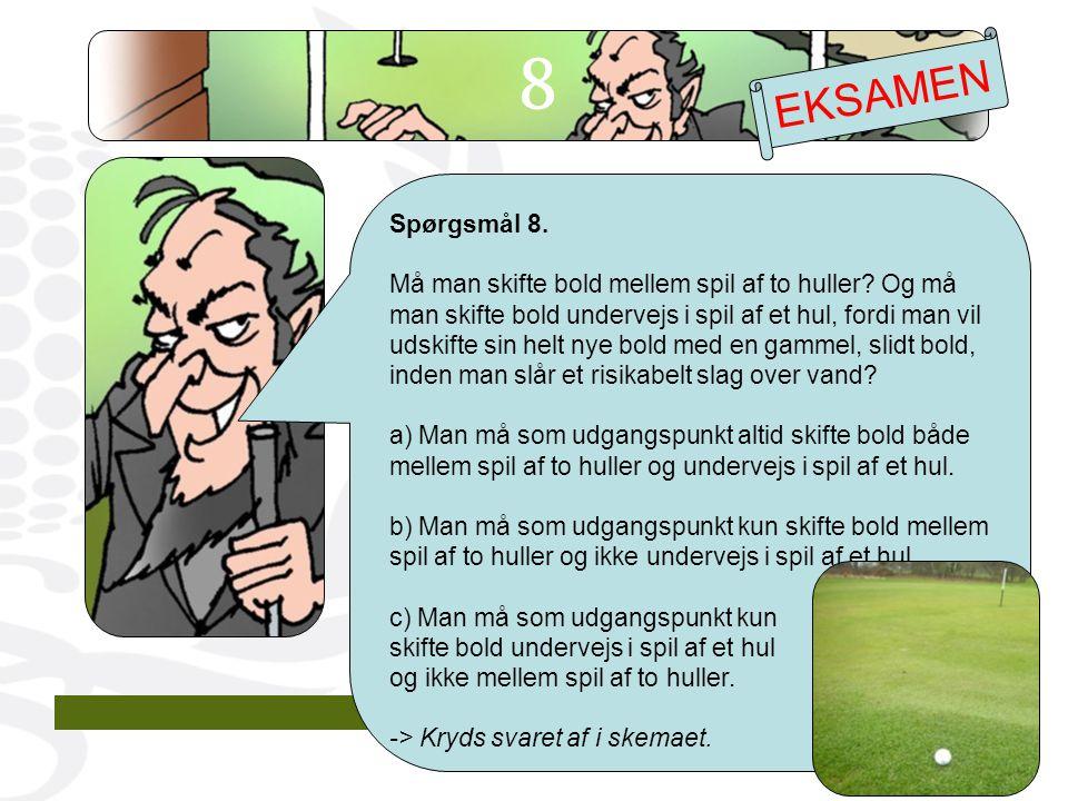8 EKSAMEN. Spørgsmål 8.