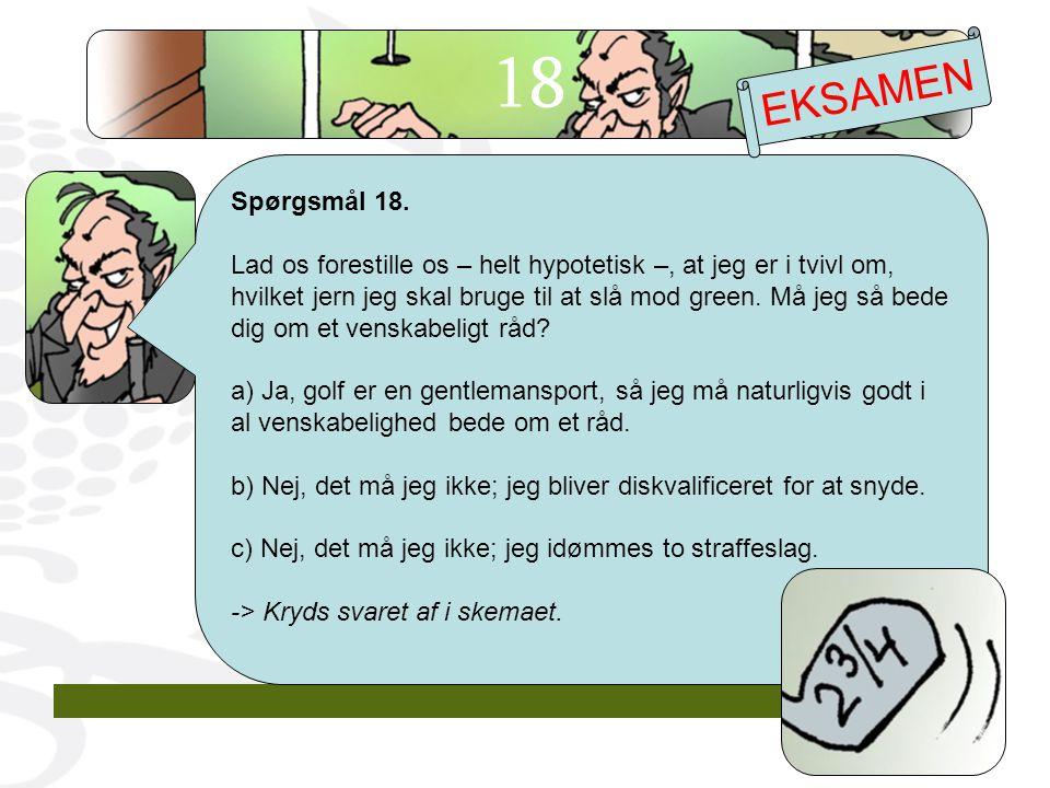 18 EKSAMEN. Spørgsmål 18.