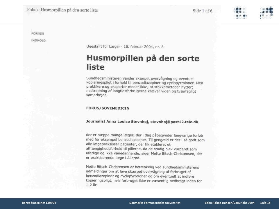 Benzodiazepiner 130904 Ebba Holme Hansen/Copyright 2004