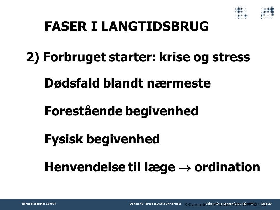 FASER I LANGTIDSBRUG 2) Forbruget starter: krise og stress