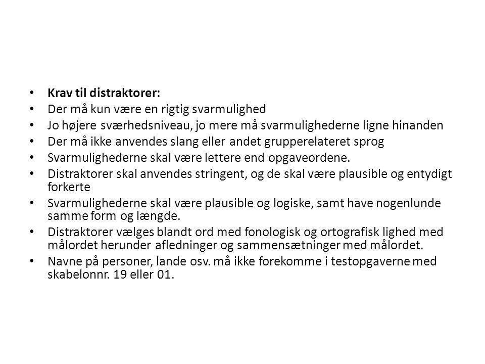 Krav til distraktorer: