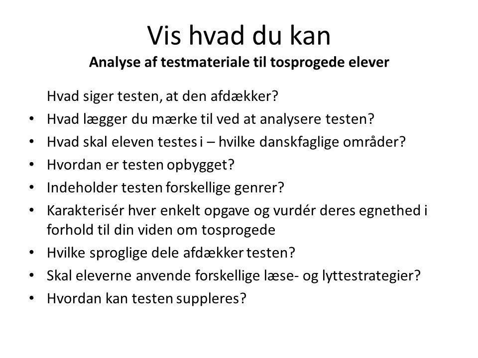 Vis hvad du kan Analyse af testmateriale til tosprogede elever