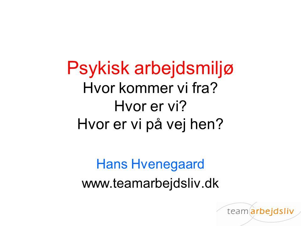 Hans Hvenegaard www.teamarbejdsliv.dk