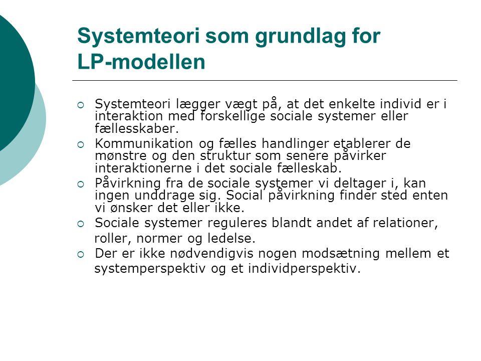 Systemteori som grundlag for LP-modellen