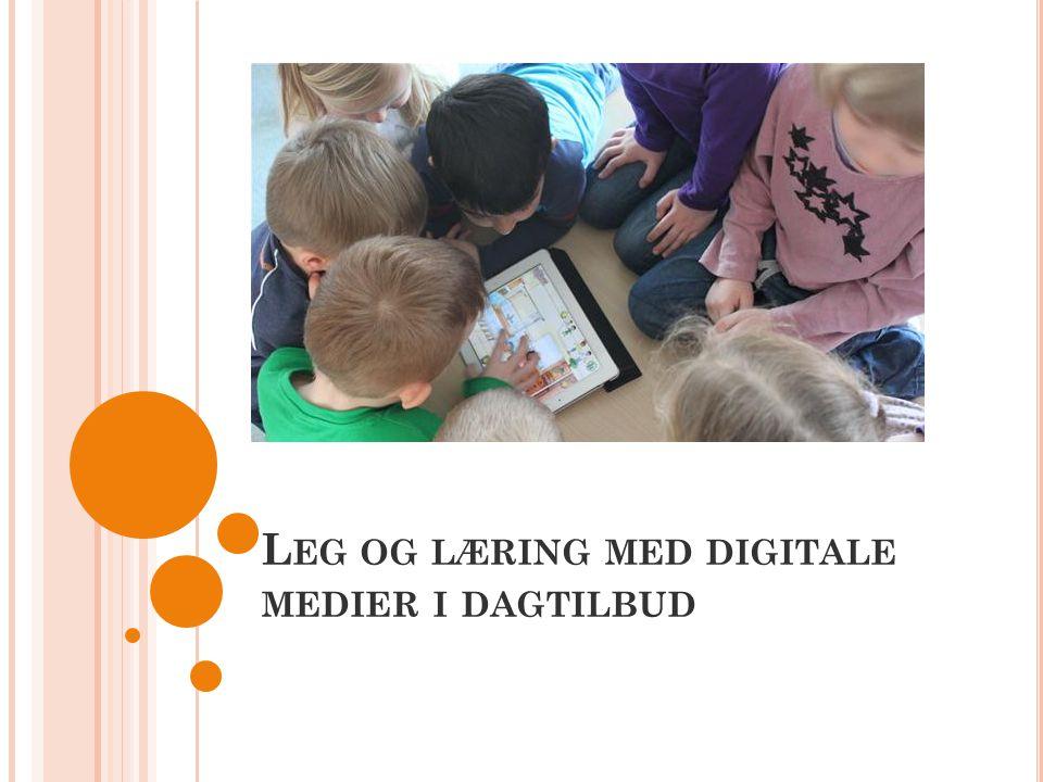 Leg og læring med digitale medier i dagtilbud