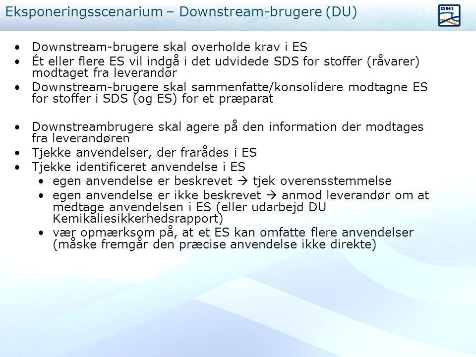 Eksponeringsscenarium – Downstream-brugere (DU)