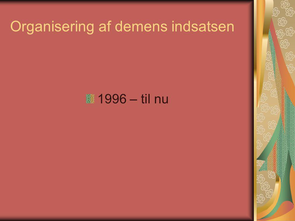 Organisering af demens indsatsen